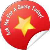 ask me for a quote today!